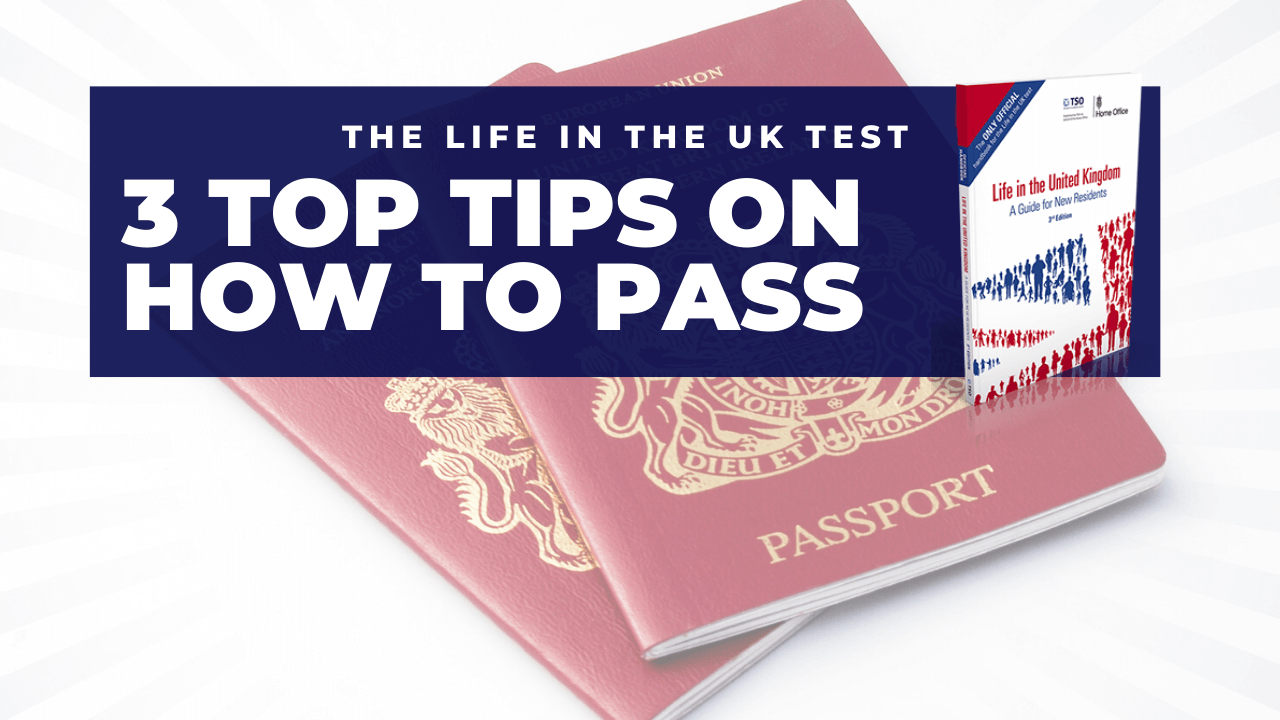 3 top tips on how to pass the life in the uk test