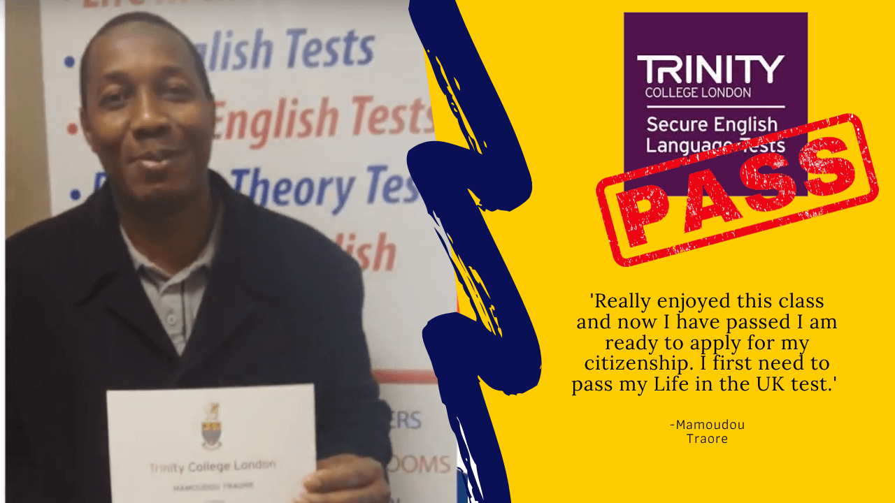 Mamoudou Traore has passed their B1 english test for British citizenship